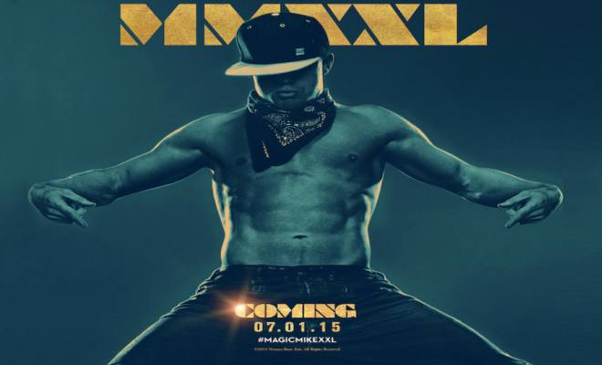 """The movie poster for """"Magic Mike XXL."""""""